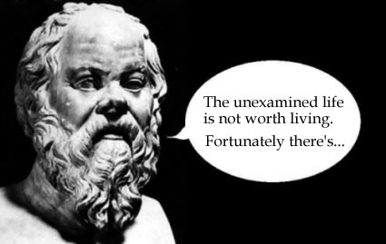 an argument in favor of socrates statement of the unexamined life