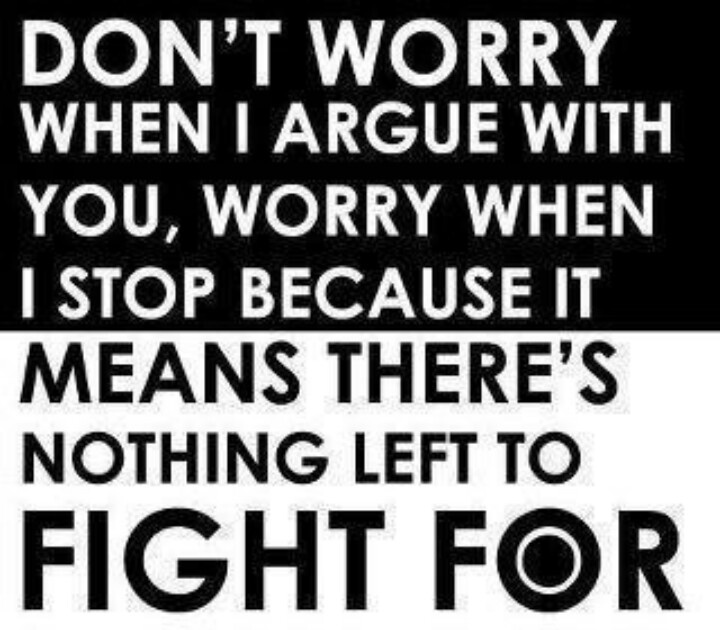Quotes About Arguing. Beautiful Quotes About Arguing With ...