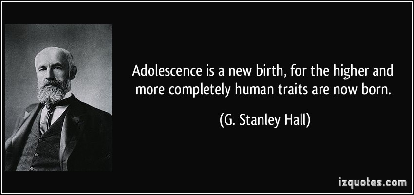 g stanley hall theorized that adolescence was a period of storm and stress Adolescence: an age of storm and stress as stanley hall generally described it in his 1904 adolescence is also a period of emotional transition.