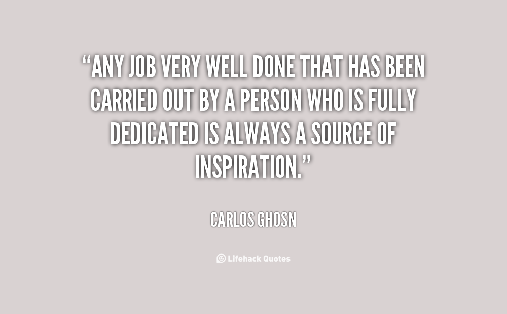 Quotes About Well Done 411 Quotes