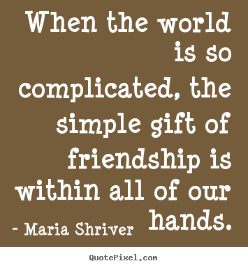Quotes About Complicated Friendship 60 Quotes Interesting Simple Quotes About Friendship