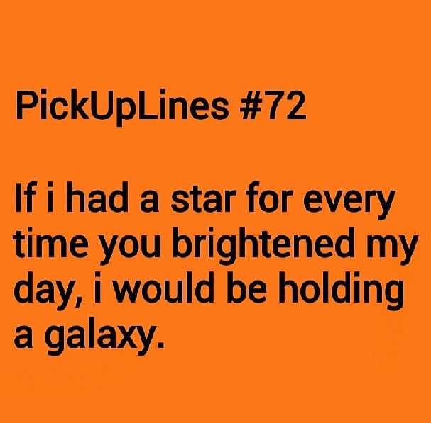 Quotes About Pick Up Line 28 Quotes