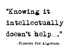Quotes About Flowers For Algernon 23 Quotes