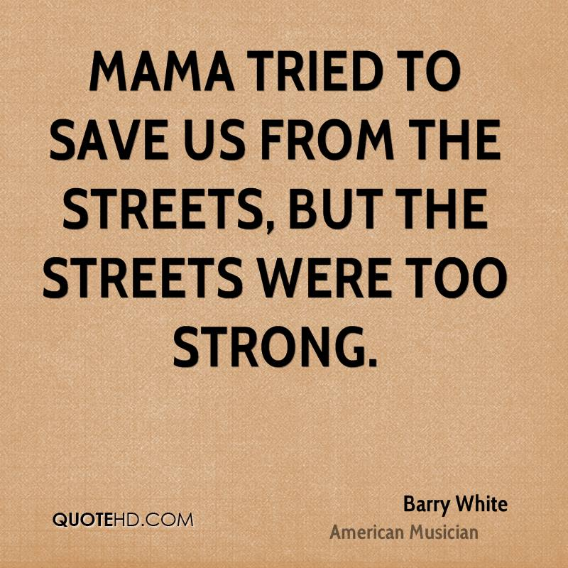 Quotes about Real Street (34 quotes)