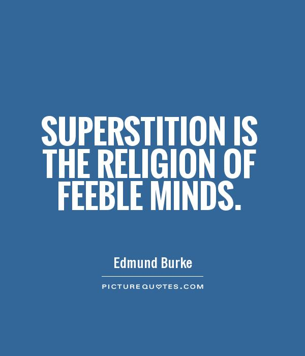 science vs superstition essay Essay on peace vs radio program all things considered, sokal said he essay on superstition vs science was inspired to submit the bogus article after reading higher superstition.