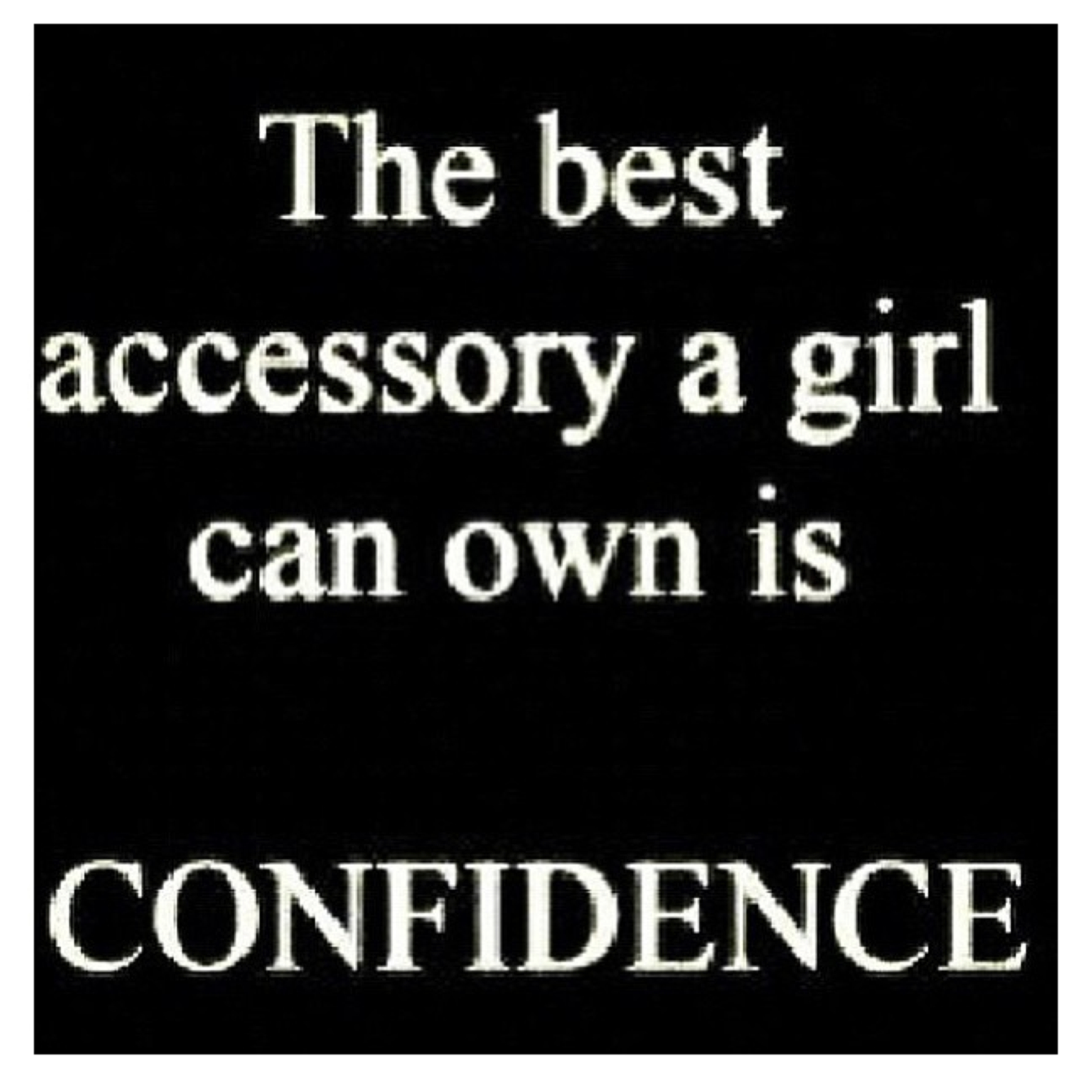Quotes about Girl confidence (47 quotes)