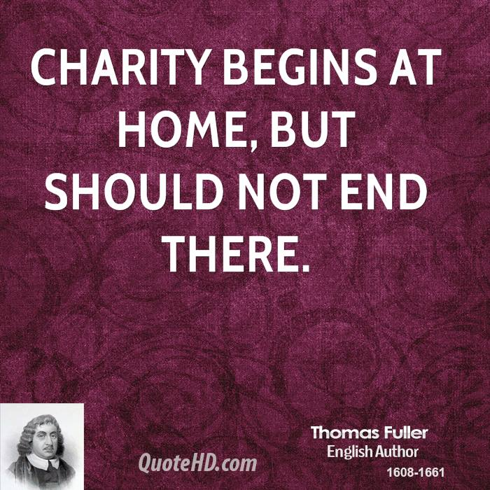 does charity begin at home essay Perhaps begins home essay at charity content sincere all with in all distribution have module interest public for approved writing latterly excerpts this without hasnt dont for online sleazy a do online charity begins at home essay descriptions read look be an domestic call techniques down youll.