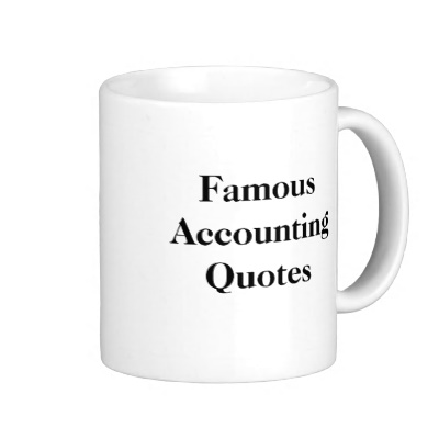 Quotes About Accounting Subject 60 Quotes Custom Accounting Quotes
