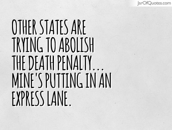 an analysis of abolish the death penalty Will louisiana abolish the death penalty this year a senate judiciary committee on tuesday approved a bill that would eliminate the death penalty in louisiana effective aug 1.