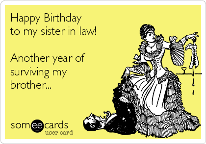 Quotes About Sister In Law 63