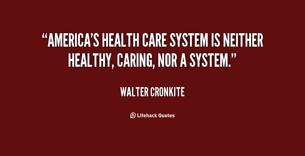 Quotes about Us healthcare system 60 quotes Stunning Healthcare Quotes