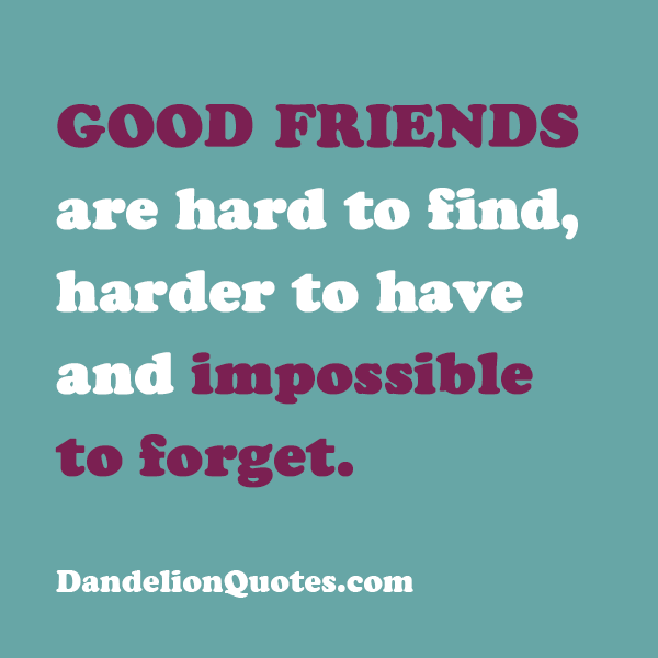 Quotes about Finding good friends (19 quotes)