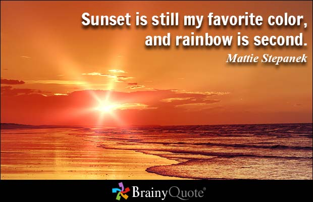 Quotes About Perfect Sunset 23 Quotes