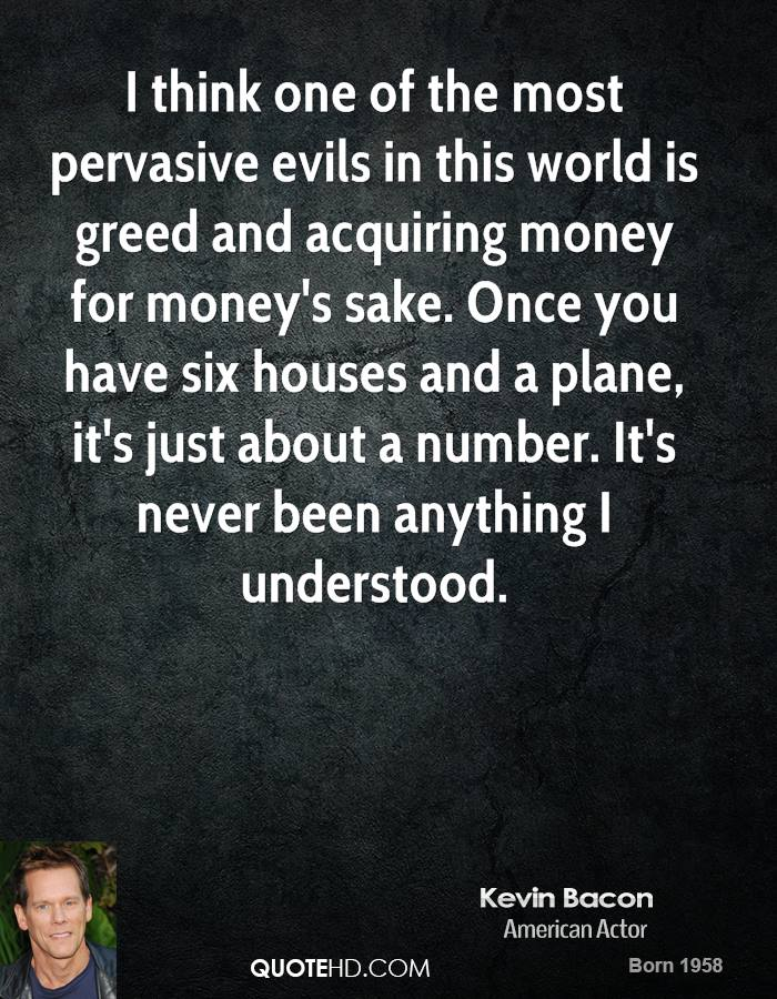 quotes about money and greed 40 quotes