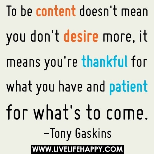 Quotes About Being Content 77 Quotes