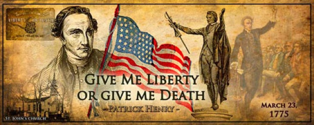 give me liberty or give me death essay