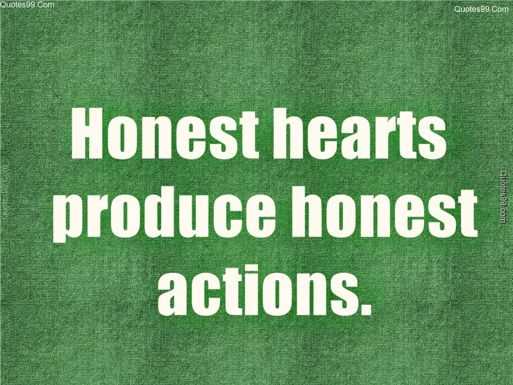 Quotes About Honesty Is 534 Quotes