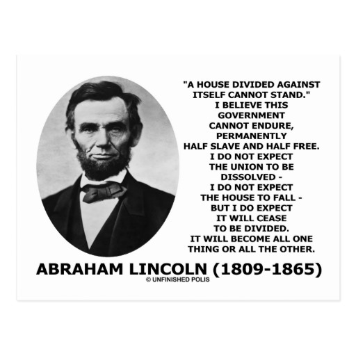 lincolns house divided speech essay A house still divided in 1858, abraham lincoln warned that america could not remain half slave and half free today, the country remains divided by racism—and the threat is as existential.