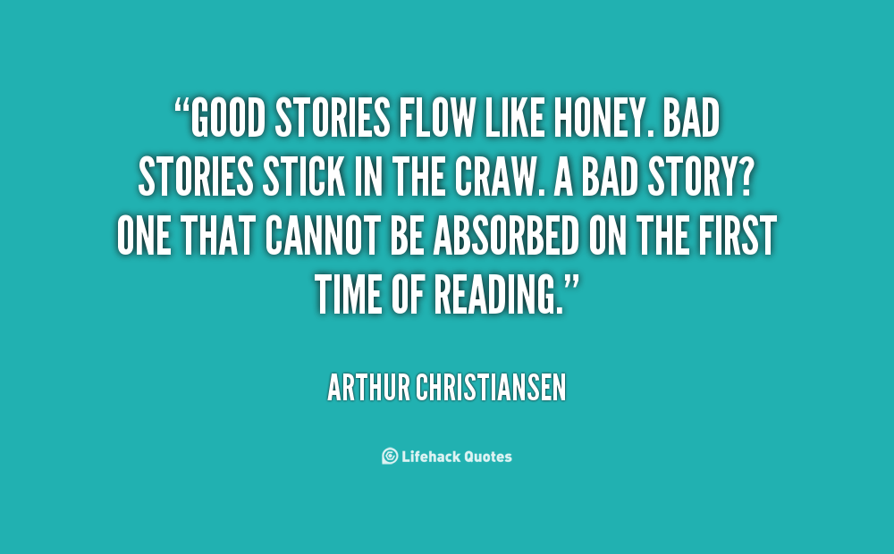 Quotes about Good Stories (186 quotes)