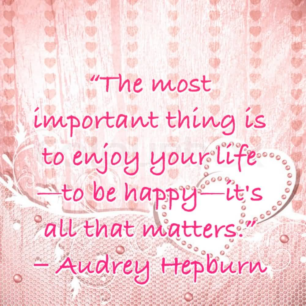 Quotes About Importance Of Happiness 30 Quotes