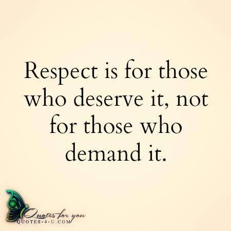 Quotes About Deserving Respect 26 Quotes