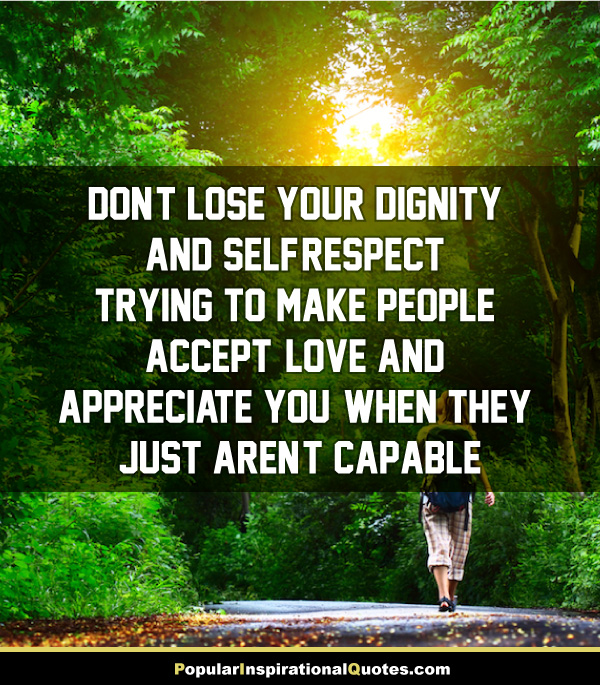 Dignity Quotes And Sayings: Quotes About Respect And Dignity (100 Quotes