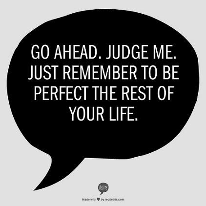 Quotes About Judging Other People 60 Quotes Enchanting Quotes About Judging