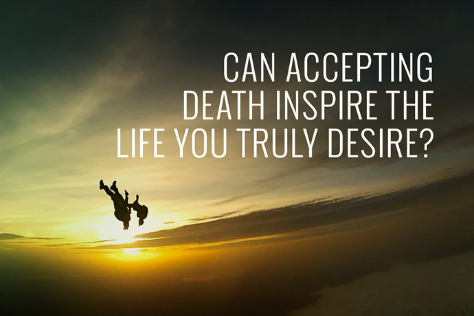 accepting death Reasons people refuse to accept death the consequences of refusing to accept death helping people let go of life.