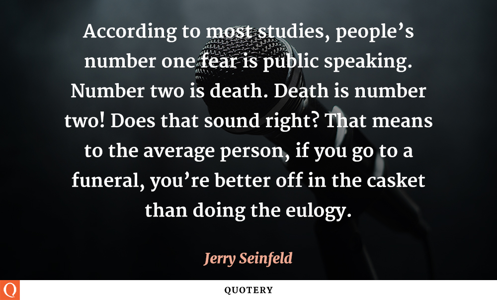 Quotes about Public speaking fear (28 quotes)