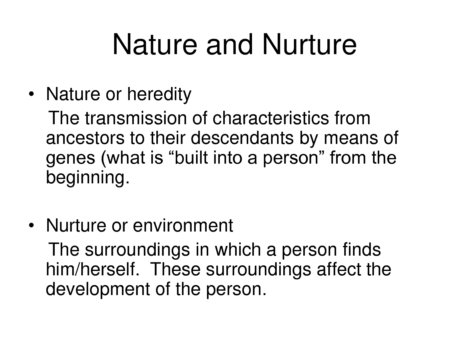 the controversy of nature vs nurture essay Free coursework on nature vs nurture from essayukcom, the uk essays company for essay, dissertation and coursework writing.