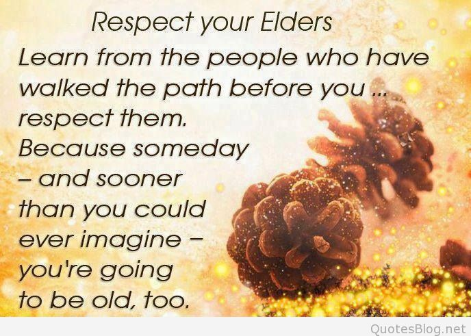 why should we respect our elders