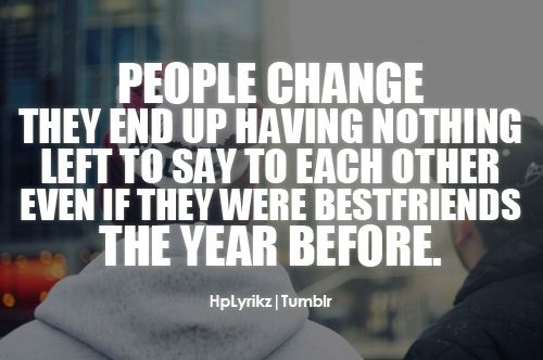 Quotes About Changing Friends: Quotes About People Changing (229 Quotes