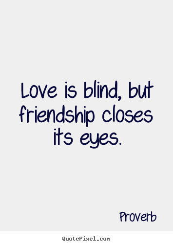 why is love blind meaning