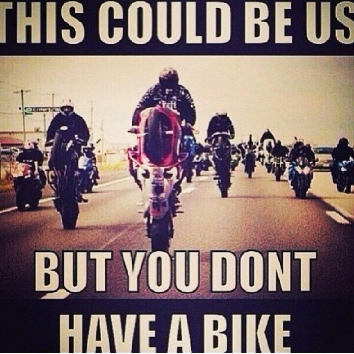 Quotes About Riding Sport Bikes 21 Quotes