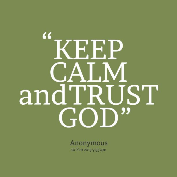 Trust God Quotes Interesting Quotes About Trust God 48 Quotes