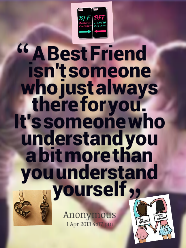 friend always there essay My best friend essay she was always my undisputed best friend i got along best as responsibility of being a good friend in return there is no checklist or.