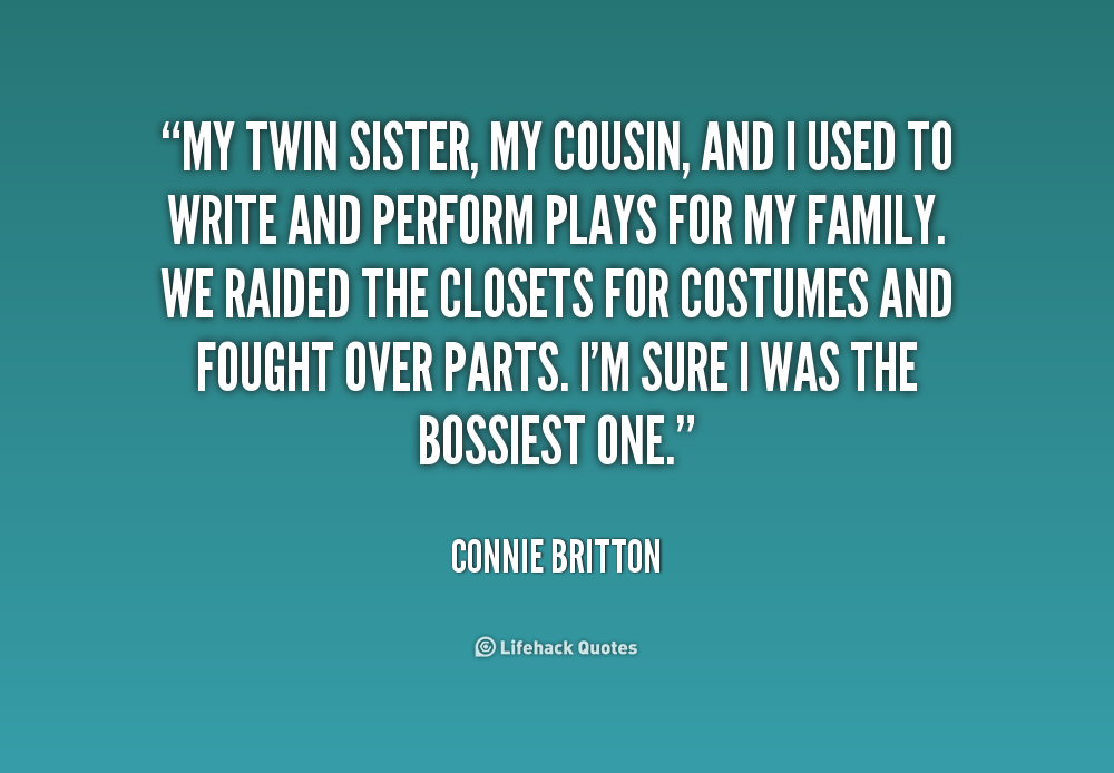 Quotes About Cousin Like Sister 60 Quotes Unique I Love My Twin Sister Quotes