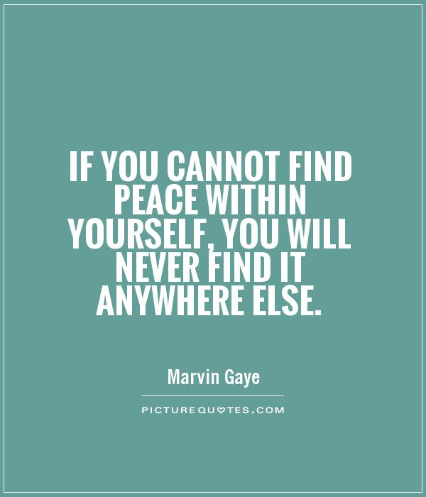 Quotes About Finding Peace 60 Quotes Enchanting Finding Peace Quotes