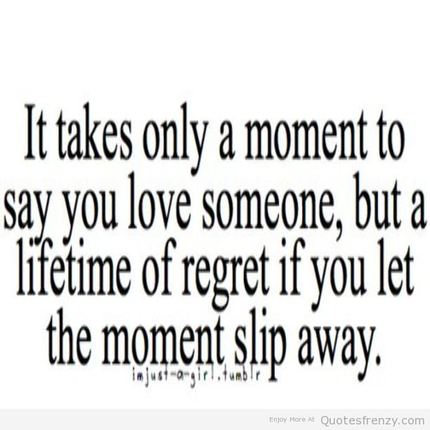 quotes about regretting leaving someone