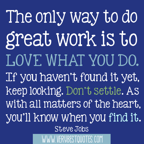 Quotes About Doing Work You Love 60 Quotes Beauteous Quotes About Loving What You Do