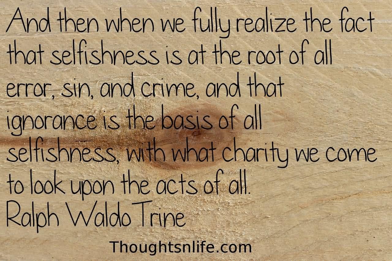 Selfishn quotes