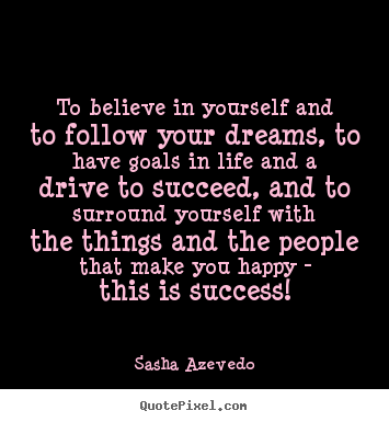 Quotes About Life Dreams And Goals 39 Quotes