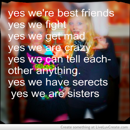Quotes About Being Like Sisters 32 Quotes