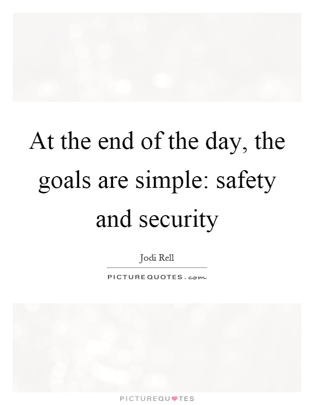 Quotes About Security And Safety 60 Quotes New Security Quotes