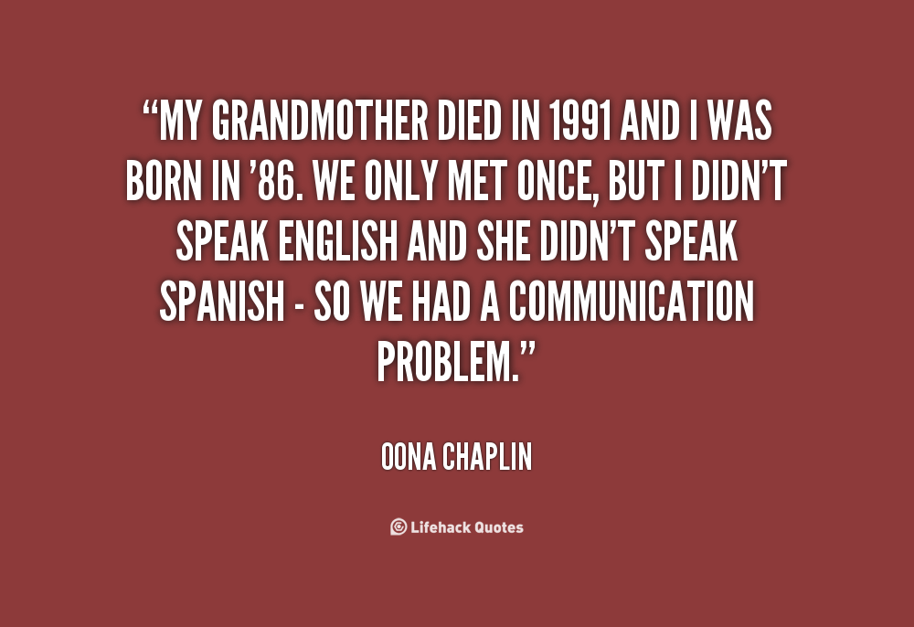 quotes about grandmother passing 25 quotes
