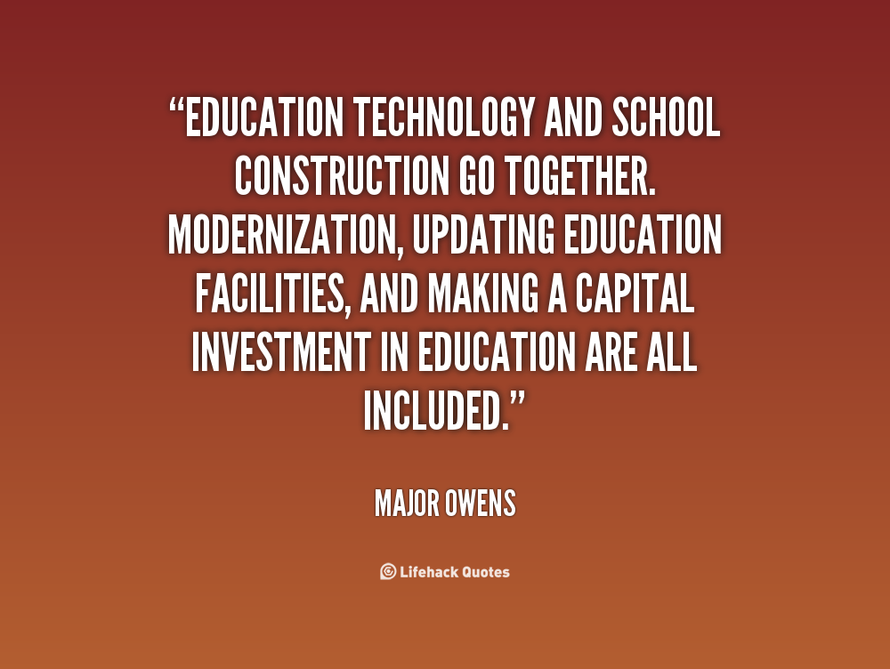 Quotes About Technology In Education 48 Quotes