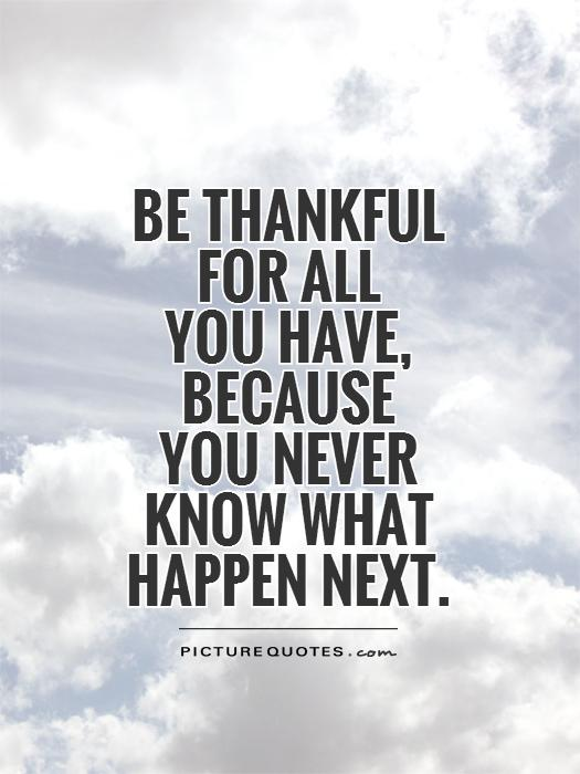Quotes About Being Thankful | Quotes About Be Thankful 517 Quotes