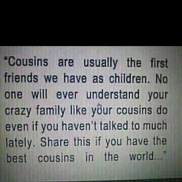 Quotes About Crazy Cousin 23 Quotes