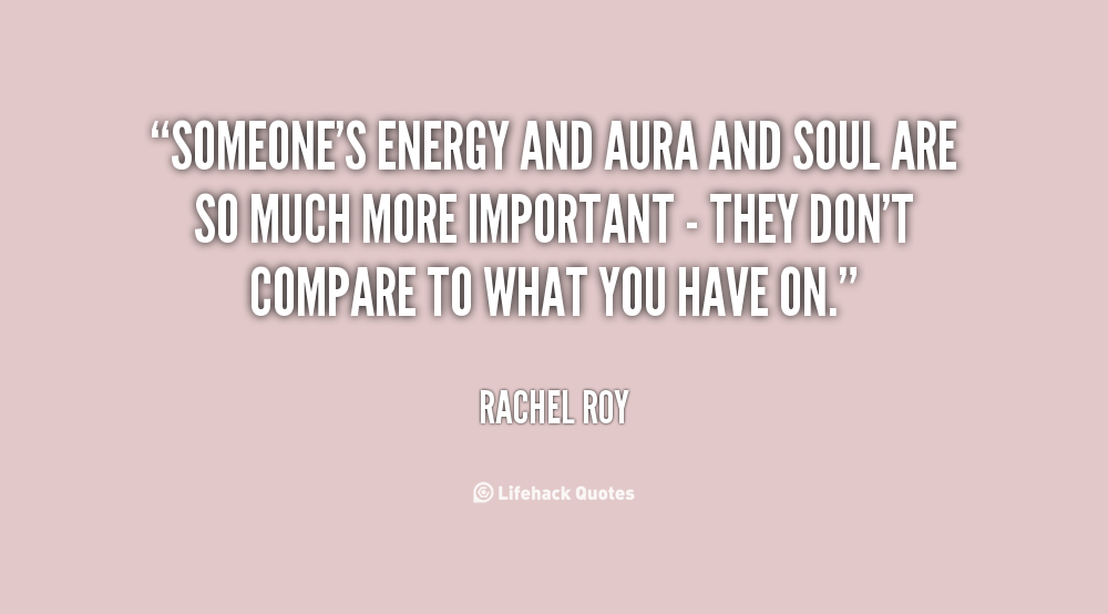 Quotes about Aura (132 quotes)