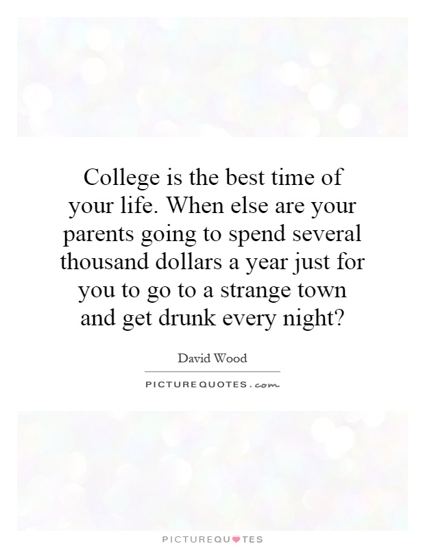 Quotes About College Life Funny 60 Quotes Classy Quotes About College Life